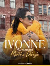 Ivonne X Martha Debayle