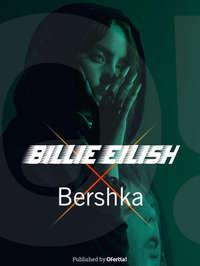 Bershka x Billie Eilish
