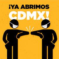 Ya abrimos CDMX
