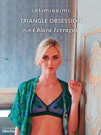 Triangle Obsession por Chiara Ferragni