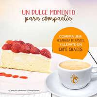 Café gratis al comprar una rebanada de pastel