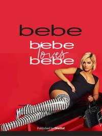 Bebe bebe loves bebe