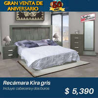 Recámara Kira Gris precio Aniversario
