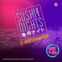 Sushi Nights x Contingencia Rollos Especiales