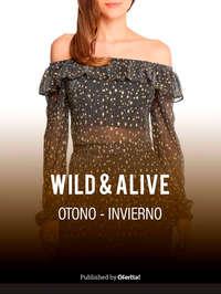 Wild & Alive otoño invierno