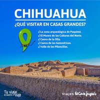 Visita Casas Grandes, Chihuahua