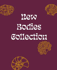New bodies collection