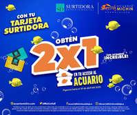2 x 1 en Acuario